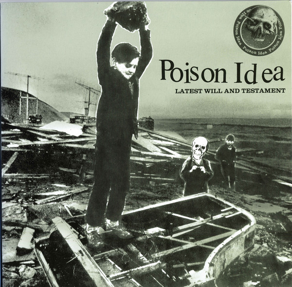 Poison Idea Latest Will And Testament CD